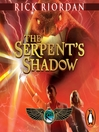 The Serpent's Shadow (MP3): The Kane Chronicles, Book 3